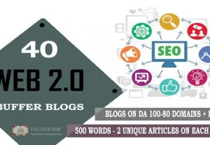 We Create Manually 40 Web 2.0 Buffer Blogs