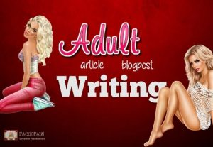 Blog Post Or Article Writing For ADULT Niche