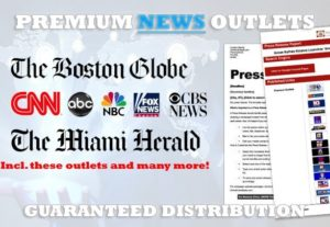 Submit Press Release To PREMIUM Media Outlets